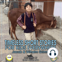 Timeless Short Stories - For Kids Everywhere