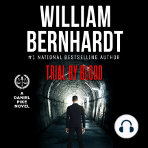 Trial by Blood: Daniel Pike Legal Thriller Series #3