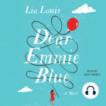 Dear Emmie Blue: A Novel