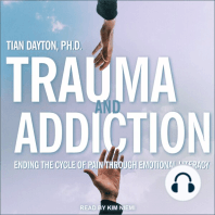 Trauma and Addiction