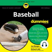 Baseball for Dummies: 4th Edition