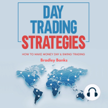 Day Trading Strategies: How to Make Money Day & Swing Trading