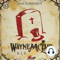 Wayne McLair, Folge 13