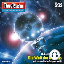 """Perry Rhodan 3043: Die Welt der Baalols: Perry Rhodan-Zyklus """"Mythos"""""""