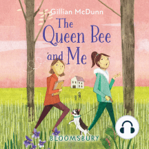 The Queen Bee and Me: Bloomsbury