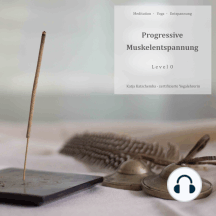 Progressive Muskelentspannung: Level 0