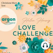 Love Challenge - KISS, LOVE & HEART-Trilogie, Band 2