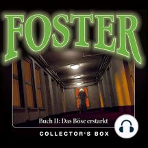 Foster, Foster Box 2: Das Böse erstarkt: (Folgen 5-9)