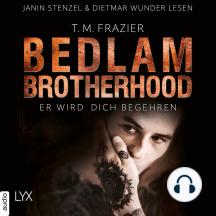 Er wird dich begehren - Bedlam Brotherhood, Teil 3