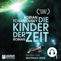 Die Kinder der Zeit - Die Zeit Saga, Band 1