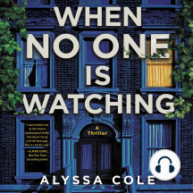 When No One Is Watching: A Thriller