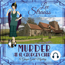 Murder at St. George's Church: Ginger Gold Mystery Series Book 7