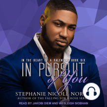 In Pursuit of You: In The Heart Of A Valentine Book Six