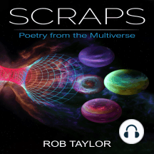 Scraps: Poetry from the Multiverse