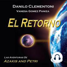 El Retorno: Las Aventuras De Azakis Y Petri