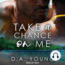 Take a Chance on Me: Baymoor, Book 3