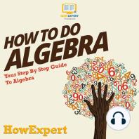 How To Do Algebra