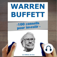 Warren Buffett : 100 conseils pour investir: Devenir riche