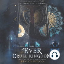 The Ever Cruel Kingdom