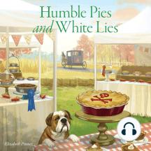 Humble Pies and White Lies