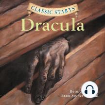 Dracula: Retold from the Bram Stoker original
