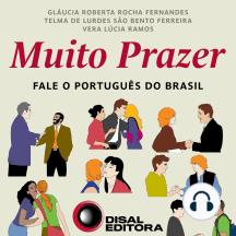 Muito Prazer: Fale o português do Brasil
