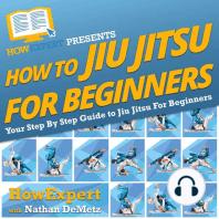 How To Jiu Jitsu For Beginners