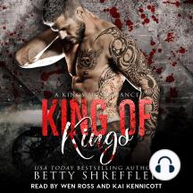 King Of Kings: (A Kings MC Romance, Book 3)