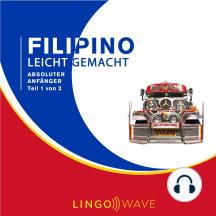 Filipino Leicht Gemacht - Absoluter Anfänger - Teil 1 von 3