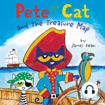 Pete the Cat and the Treasure Map: Pete the Cat