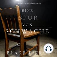 Eine Spur Von Schwäche (Keri Locke Mystery—Buch #3)