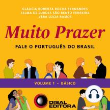 Muito Prazer - Volume 1 - Básico: Fale o português do Brasil
