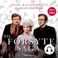 Die Forsyte Saga, Teil 2 von 6