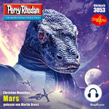 "Perry Rhodan 3053: Mars: Perry Rhodan-Zyklus ""Mythos"""