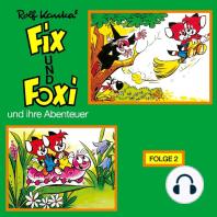 Fix und Foxi, Fix und Foxi und ihre Abenteuer, Folge 2