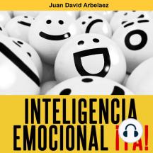 Inteligencia Emocional ¡ya!