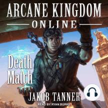 Arcane Kingdom Online: Death Match: Death Match