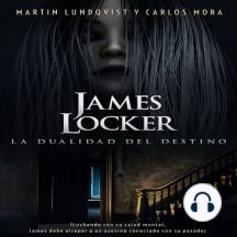 James Locker: La Dualidad de Destino