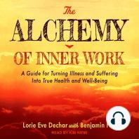 The Alchemy of Inner Work