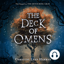 The Deck of Omens: The Sequel to the Devouring Grey