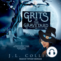 Grits in the Graveyard