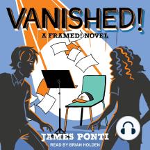 Vanished!: A Framed! Novel