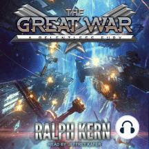 A Relentless Fury: Great War, Book 3