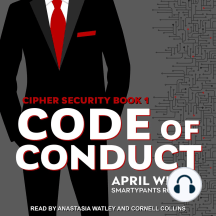 Code of Conduct: Cipher Security, Book 1