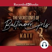 The Secret Life of Baltimore Girls 2
