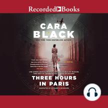 Three Hours In Paris: A Novel