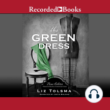 The Green Dress: True Colors: Historical Stories of American Crime