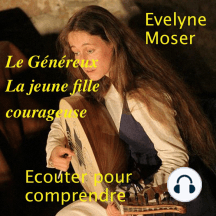 Le Généreux-La jeune fille courageuse