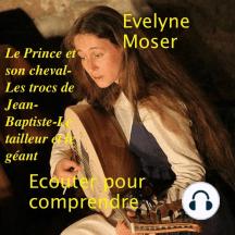 Le Prince et son cheval-Les trocs de Jean-Baptiste-Le tailleur et le géant
