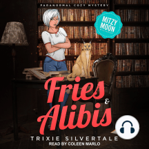 Fries & Alibis: Paranormal Cozy Mystery